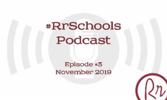 Episode #3: RrSchools Podcast