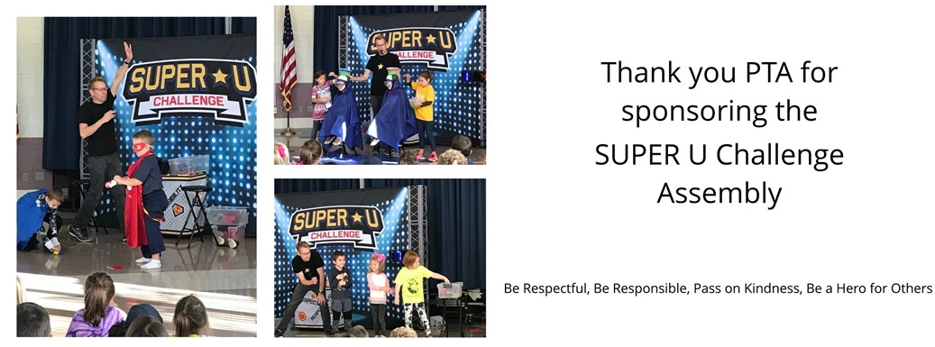 Thank you PTA for sponsoring the Super U Challenge Assembly