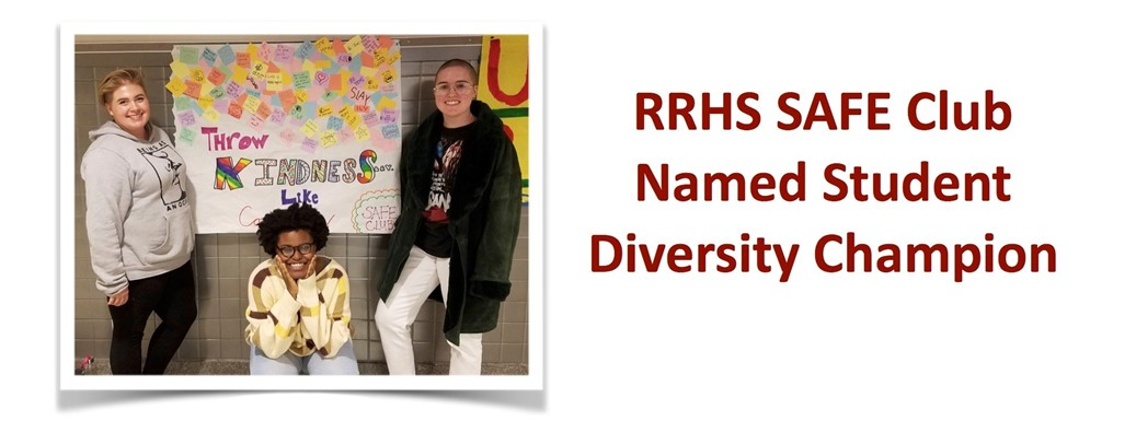 RRHS SAFE Club Officers - Named Student  Diversity Champion