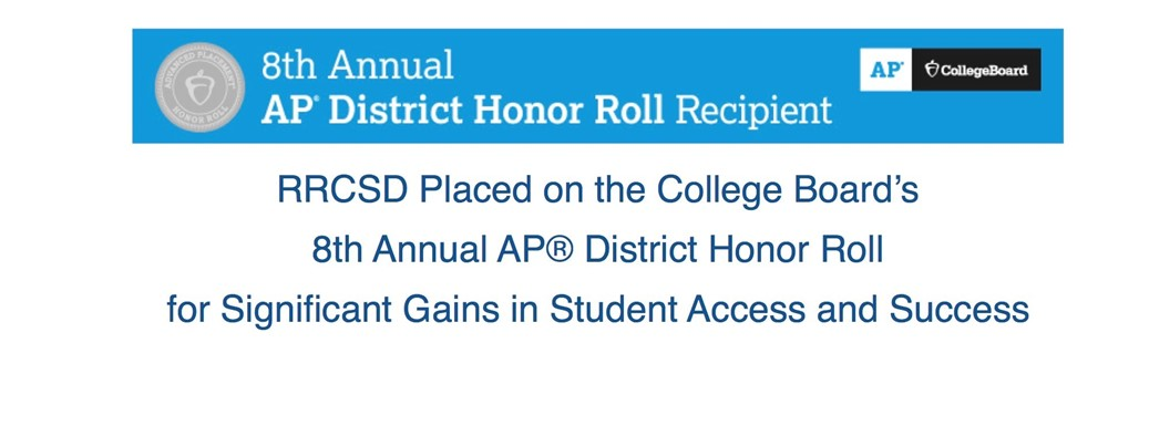 RRCSD Placed on the College Board's  8th Annual AP® District Honor Roll  for Significant Gains in Student Access and Success