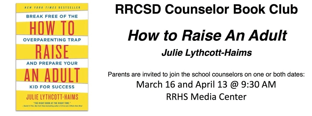 "RRCSD Counselor Book Club ""How to Raise an Adult"""