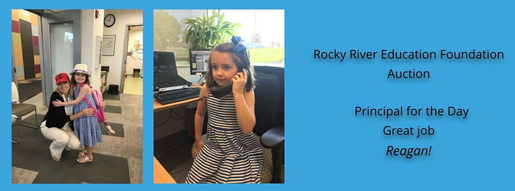 Rocky River Education Foundation Auction Winner of Principal for the Day, Reagan!