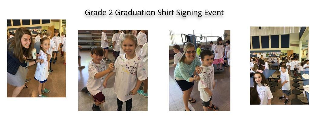 Grade 2 Graduation Shirt Signing Event