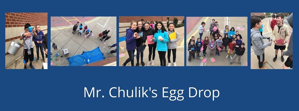 Mr. chulik's egg drop