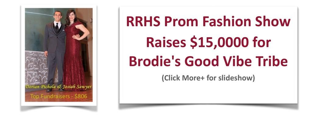 RRHS Prom Fashion Show Raises $15,0000 for Brodie's Good Vibe Tribe