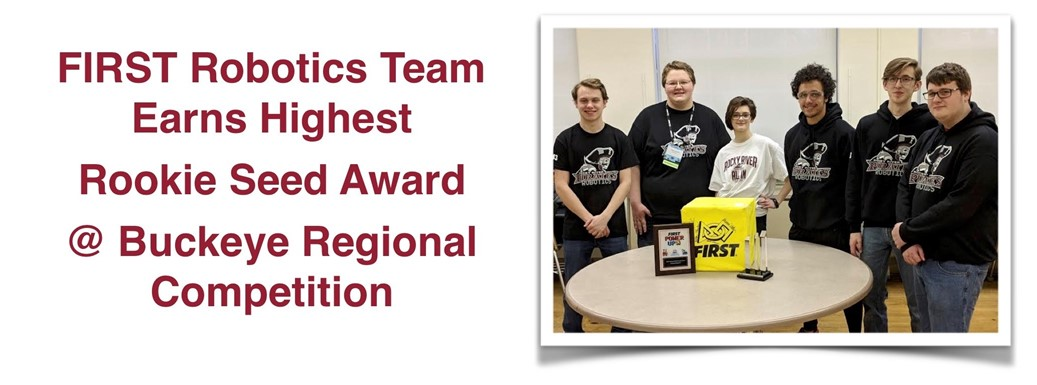 FIRST Robotics Team Earns Highest  Rookie Seed Award  @ Buckeye Regional Competition