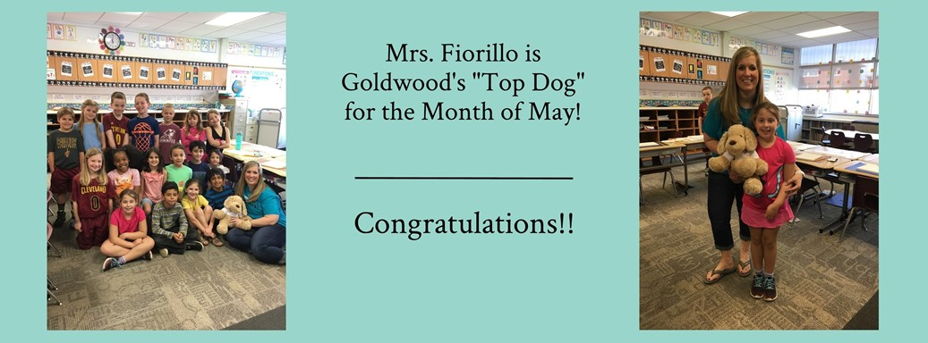 Mrs. Fiorillo is Goldwood's Top Dog for the Month of May