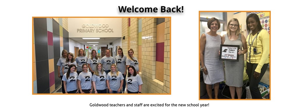 Goldwood teachers and staff are excited for the new school year!