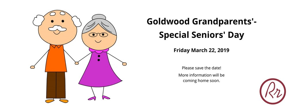 Goldwood Grandparents'-Special Person's Day March 22, 2019