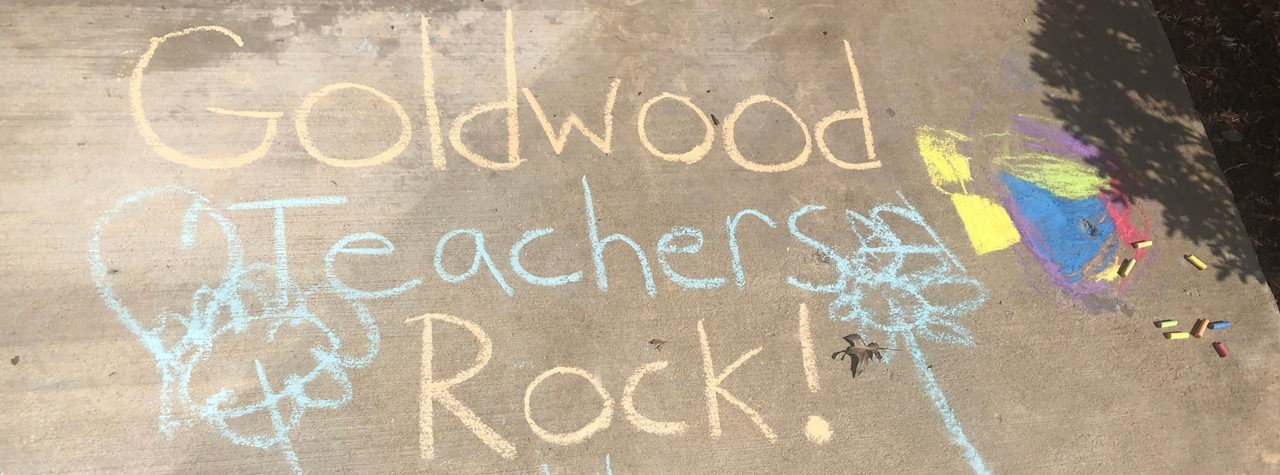 PTA Chalk Welcome, Goldwood Teachers Rock!